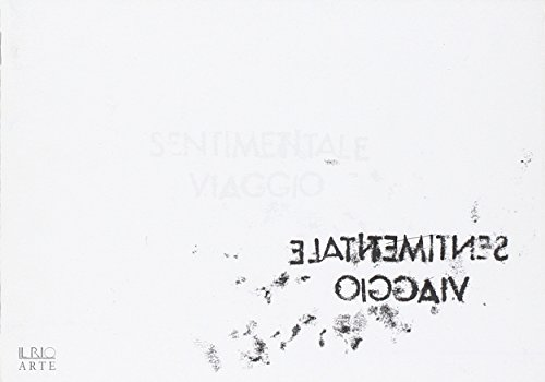 Sentimentalmente viaggio.: Cestari, Daniele