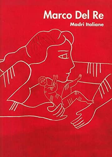 Marco Del Re. Madri italiane (Paperback)