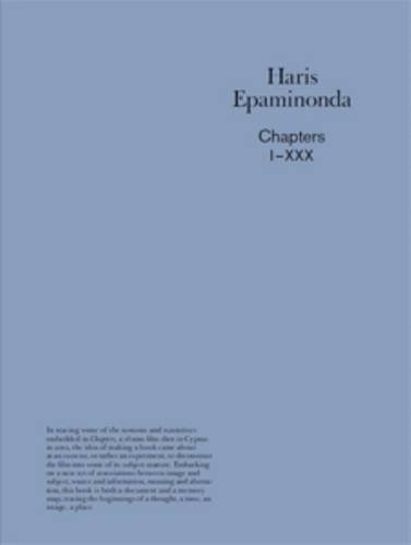 Haris Epaminonda - Chapters 1- XXX ( 30 Posters ): Haris Epaminonda & Mirjam Varadinis & Mirjam ...