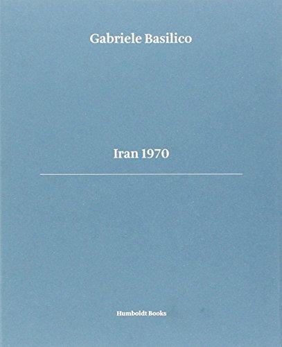 9788890841873: Iran 1970 (French Edition)