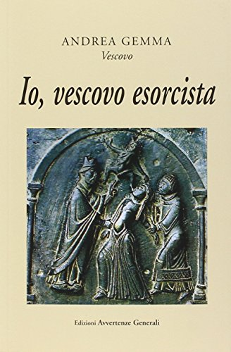 9788890900921: Io, vescovo esorcista