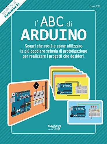 9788890952913: L'ABC di Arduino