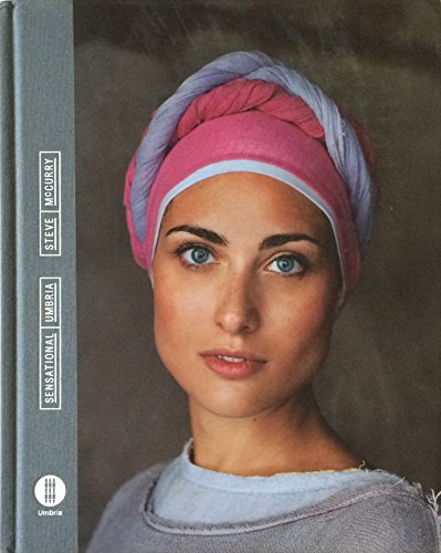 9788890969607: Sensational Umbria. Steve McCurry. Ediz. multilingue