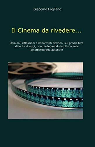 9788891002280: Il cinema da rivedere...