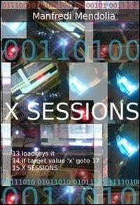 9788891007148: X sessions (La community di ilmiolibro.it)