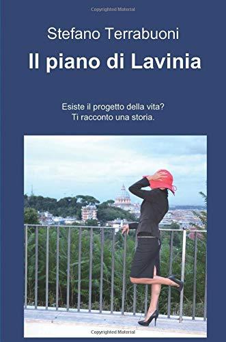 9788891057228: Il piano di Lavinia