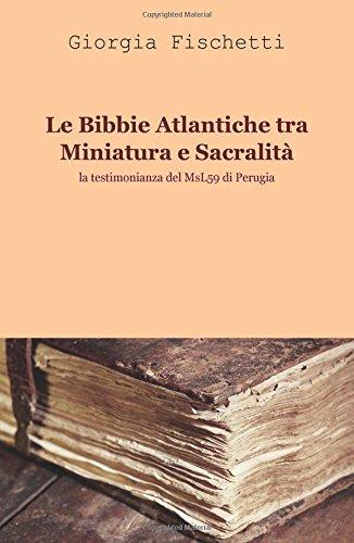 9788891080363: Le Bibbie atlantiche tra miniatura e sacralità (La community di ilmiolibro.it)