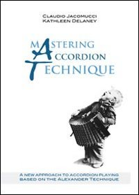 9788891108371: Mastering accordion technique