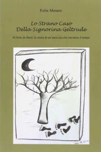 9788891109811: Lo strano caso della signorina Geltrude (Narrativa)