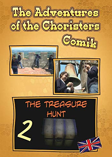 9788891113528: The Adventures of the Choristers - The tresure Hunt - Comik