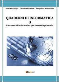 9788891119049: Quaderni di informatica: 3