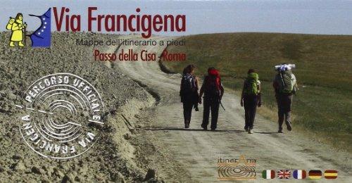 9788891124401: Via Francigena. Passo della Cisa-Roma