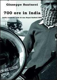9788891131959: 700 ore in India (sulla scomoda sella di una Royal Enfield 500)