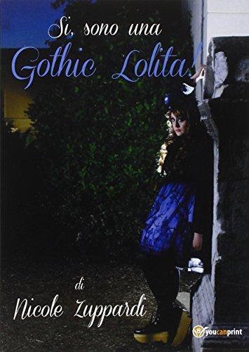 9788891132574: Sì, sono una gothic Lolita!