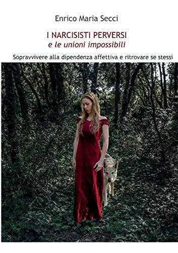 9788891161406: I Narcisisti Perversi e le unioni impossibili