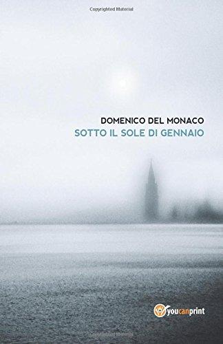 9788891176387: Sotto il sole di gennaio (Italian Edition)