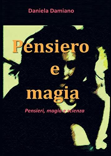 9788891190284: Pensiero e Magia (Italian Edition)