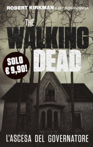 9788891200365: L'ascesa del governatore. The walking dead (Panini Books)