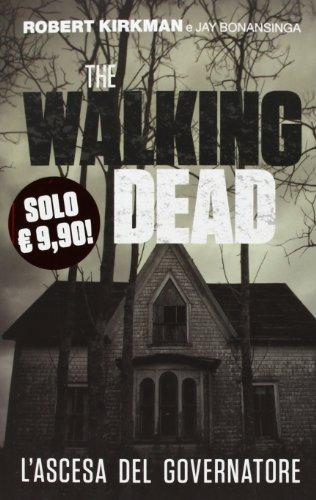 9788891200365: L'ascesa del governatore. The walking dead