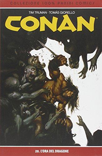 9788891205476: L'ora del dragone. Conan: 20 (Collezione 100% Panini Comics)