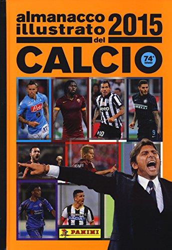 9788891214546: Almanacco illustrato del calcio 2015