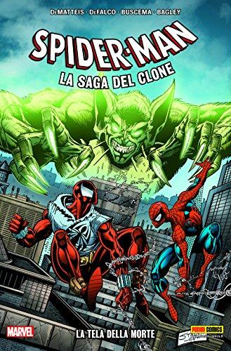 9788891219312: La tela della morte. Spider-Man. La saga del clone