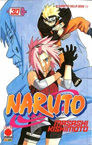 9788891253934: Naruto Il Mito Ristampa 30