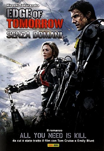 9788891253958: Edge of tomorrow. Senza domani