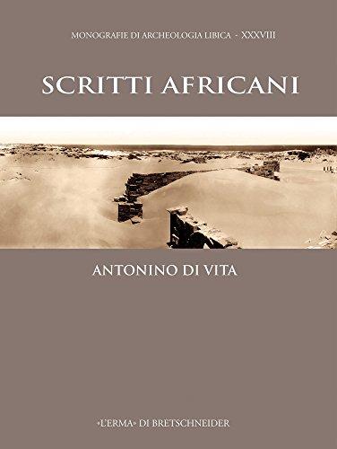 9788891308924: Scritti Africani (Monografie Di Archeologia Libica) (Italian Edition)
