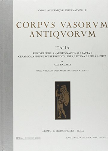 Corpus Vasorum Antiquorum Italia. Ruvo di Puglia: Ada Riccardi.