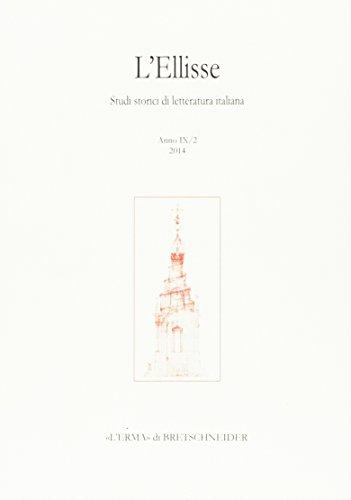 L'Ellisse. Studi storici di letteratura italiana (2010):