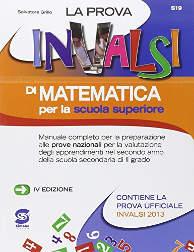 9788891400208: La prova INVALSI di matematica. Per le Scuole superiori