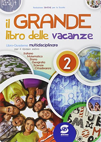 9788891400611: Il grande libro delle vacanze. Per la Scuola media: 2