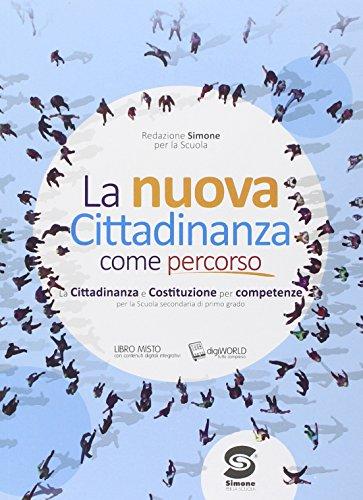 9788891400680: La cittadinanza come percorso. Con e-book. Con espansione online. Per la Scuola media