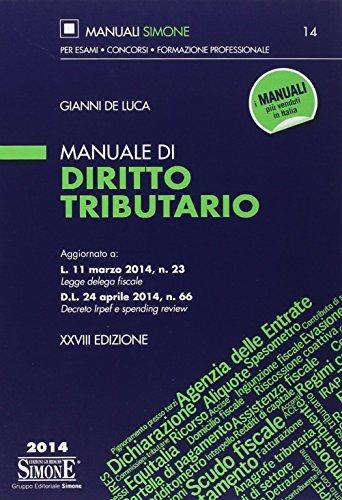 9788891403025: Manuale di diritto tributario (Manuali Simone. Esami, concorsi, form.)