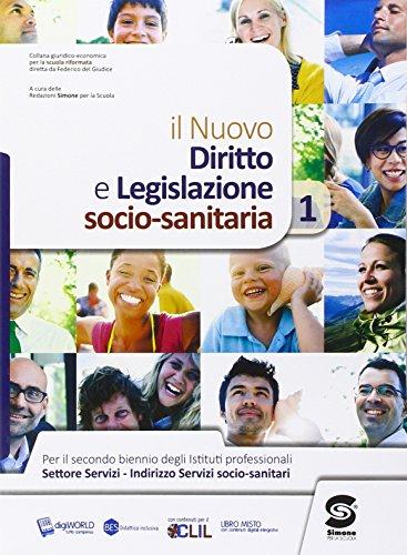 9788891404572: Diritto e legislazione socio sanitaria. Per le Scuole superiori. Con e-book. Con espansione online: 1