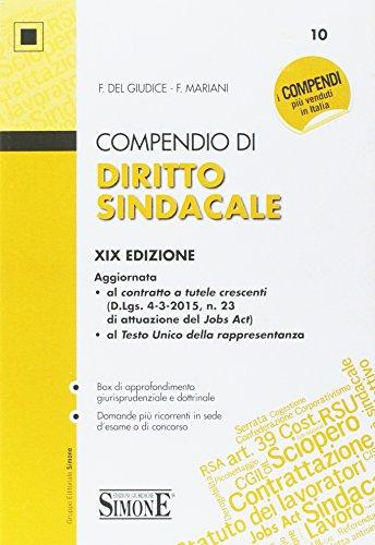9788891405968: Compendio di Diritto Sindacale. XIX edizione.