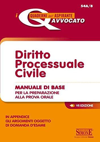 9788891407184: Diritto processuale civile. Manuale di base per la preparazione alla prova orale (I quaderni dell'aspirante avvocato)