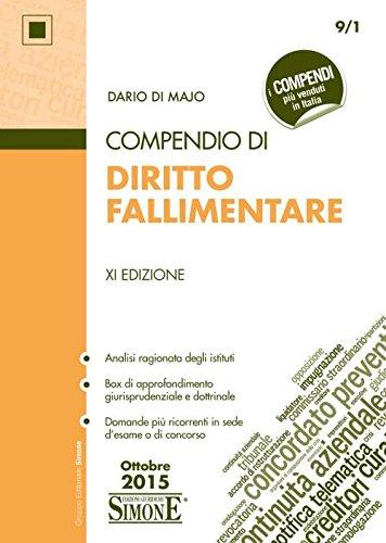 Compendio di diritto fallimentare: Dario Di Majo