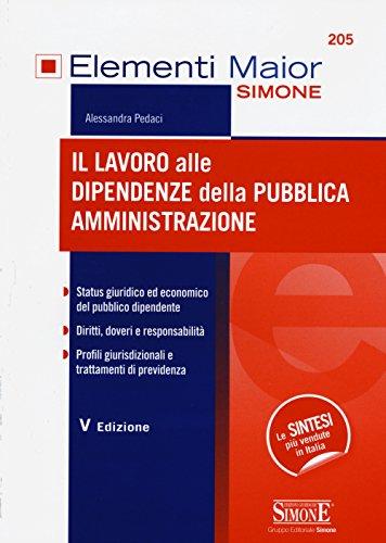 9788891408693: Il lavoro alle dipendenze della pubblica amministrazione (Elementi maior)