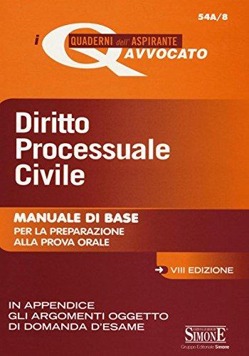 9788891410245: Diritto processuale civile. Manuale di base per la preparazione alla prova orale (I quaderni dell'aspirante avvocato)