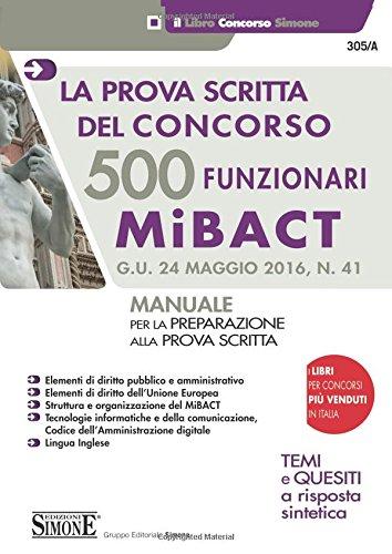 9788891411327: La prova scritta del concorso 500 funzionari MIBACT