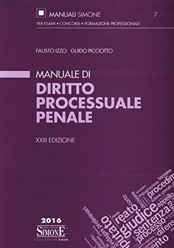 Manuale di diritto processuale penale: Fausto Izzo; Guido