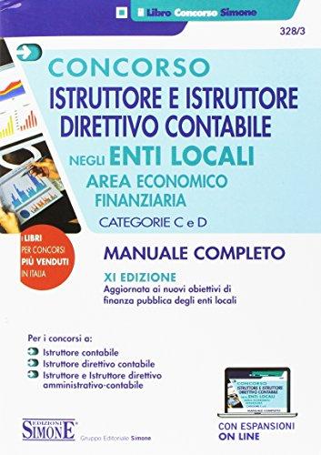 9788891412454: Concorso istruttore e istruttore direttivo contabile negli enti locali. Area economico-finanziaria. Categorie C e D. Con Contenuto digitale per download e accesso on line