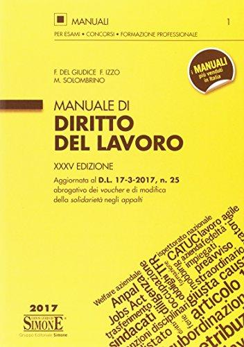 Manuale di diritto del lavoro: Federico Del Giudice;