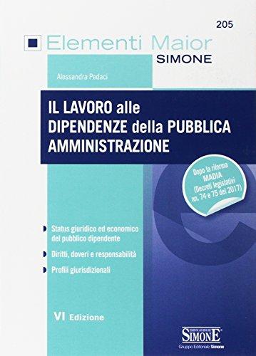 9788891414458: Il lavoro alle dipendenze della pubblica amministrazione
