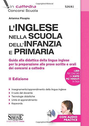 9788891419040: Inglese nella scuola dell'infanzia e primaria