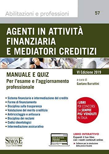 9788891419408: Agenti in attività finanziaria e mediatori creditizi. Manuale e quiz. Con software