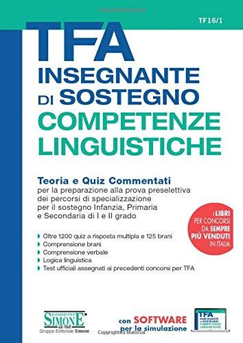 9788891419811: TFA Insegnante di sostegno - COMPETENZE LINGUISTICHE - Teoria e Quiz Commentati
