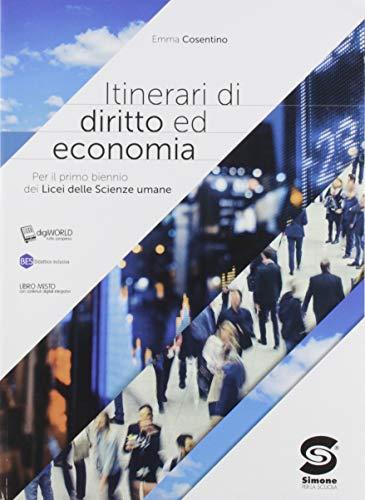 9788891420121: Itinerari di diritto ed economia. Per il primo biennio dei Licei delle scienze umane. Con e-book. Con espansione online